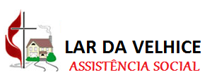 LAR DA VELHICE ASSISTÊNCIA SOCIAL – ARAÇATUBA – SP
